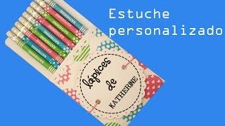 ESTUCHE SCRAPBOOK para lápices personalizados (DESCARGA GRATIS)